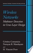 Wireless Networks  Multiuser Detection in Cross Layer Design