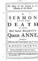 The Duty of the Living to the Memory of the Dead  A Sermon  on Ps  Cxii  6  Upon the Death of     Queen Anne