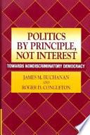 Politics by Principle, Not Interest