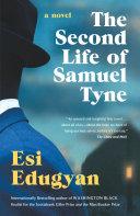 The Second Life of Samuel Tyne [Pdf/ePub] eBook
