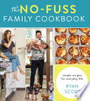 The No Fuss Family Cookbook