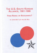 The U S  South Korean Alliance  1961 1988