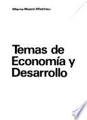 Temas de economía y desarrollo