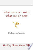 What Matters Most Is What You Do Next Book