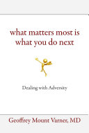 What Matters Most Is What You Do Next