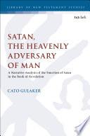 Satan  the Heavenly Adversary of Man