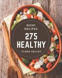 Wow  275 Healthy Recipes Book PDF
