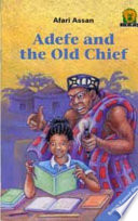 Books - Junior African Writers Series Lvl 2: Adefe and the Old Chief | ISBN 9780435891893