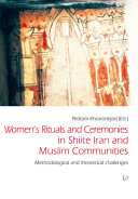 Women s Rituals and Ceremonies in Shiite Iran and Muslim Communities