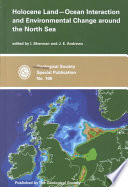 Holocene Land ocean Interaction and Environmental Change Around the North Sea Book