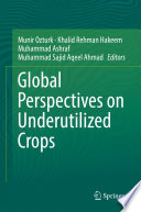 Global Perspectives on Underutilized Crops