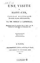 Une visite a Saint-Cyr, tableau historique en un acte, en prose, melee de vaudevilles