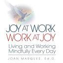 Joy at Work  Work at Joy