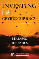 Investing In Cryptocurrency  Learning the Basics