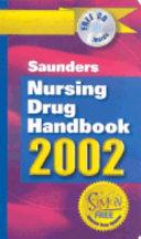 Saunders Nursing Drug Handbook 2002 Book