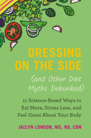 Dressing on the Side (and Other Diet Myths Debunked) [Pdf/ePub] eBook