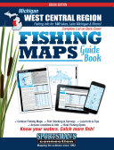 Michigan   West Central Region Fishing Map Guide