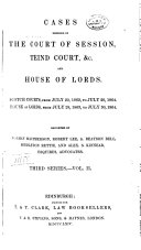 Cases Decided in the Court of Session  Teind Court  Etc  and House of Lords