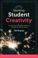 Sparking Student Creativity