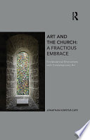 Art and the Church  A Fractious Embrace