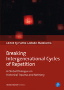 Pdf Breaking Intergenerational Cycles of Repetition