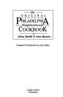 The Original Philadelphia Neighborhood Cookbook Book