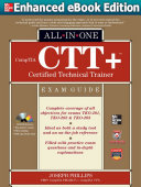Pdf COMPTIA CTT+ CERTIFIED TECHNICAL TRAINER ALL-IN-ONE EXAM GUIDE (ENHANCED EBOOK) Telecharger