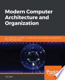 Modern Computer Architecture and Organization