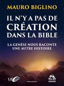 Il n'y a pas de création dans la Bible