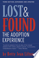 """""""Lost & Found: The Adoption Experience"""" by Betty Jean Lifton"""