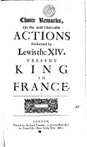 Pdf Choice Remarks on the Most Observable Actions Performed by Lewis the XIV, Present King in France