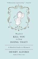 Would It Kill You to Stop Doing That [Pdf/ePub] eBook