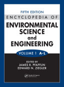 Encyclopedia of Environmental Science and Engineering  Volumes One and Two