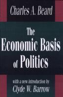 The Economic Basis of Politics Pdf/ePub eBook