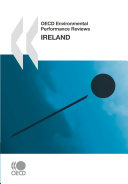 OECD Environmental Performance Reviews OECD Environmental Performance Reviews: Ireland 2010