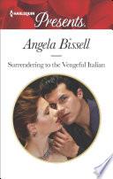 Surrendering to the Vengeful Italian Book