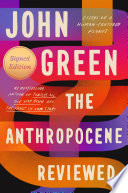 link to The Anthropocene reviewed : essays on a human-centered planet in the TCC library catalog