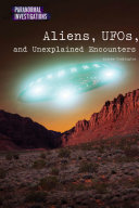 Aliens  UFOs  and Unexplained Encounters