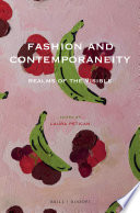 """""""Fashion and Contemporaneity: Realms of the Visible"""" by Laura Petican"""