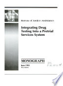 Integrating Drug Testing Into a Pretrail Services System