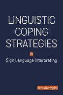 Linguistic Coping Strategies in Sign Language Interpreting