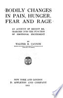 Bodily changes in pain, hunger, fear, and rage