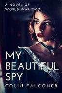 My Beautiful Spy