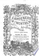 The Gardener s Monthly and Horticultural Advertiser Book