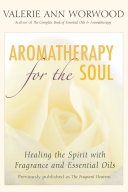 Aromatherapy for the Soul Book