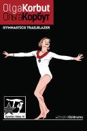 Olga Korbut: Gymnastics Trailblazer Book