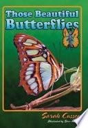 Those Beautiful Butterflies