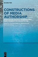 Constructions of Media Authorship
