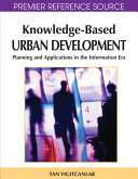 Knowledge Based Urban Development  Planning and Applications in the Information Era