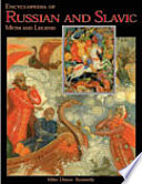 Encyclopedia of Russian & Slavic Myth and Legend